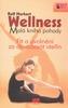Wellness Malá kniha pohody, Fit a uvolnění do devadesáti vteřin
