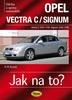 Opel Vectra C/Signum, Údržba a opravy automobilů č.109 Vectra C3/02-7/08, Signum 5/03-7/08
