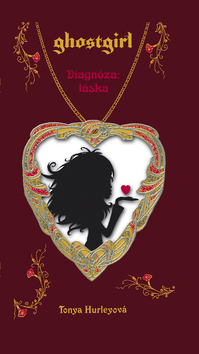 Ghostgirl III Diagnóza: láska