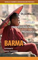 Barma Pohled profesionálního průvodce, Novela o Barmě a jednom malém průvodci