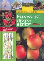 Rez ovocných stromov a kríkov, Ako správne rezať ovocné stromy