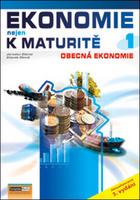 Ekonomie nejen k maturitě 1, Obecná ekonomie