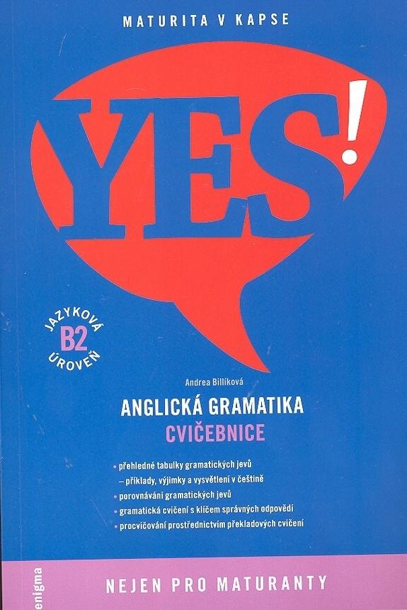 YES! Anglická gramatika - Andrea Billíková