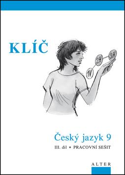 Český jazyk 9. ročník III. díl Klíč