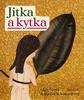 Jitka a kytka - Olga Černá