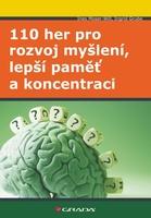 110 her pro rozvoj myšlení, lepší paměť a koncentraci - Ines Moser-Will; Ingrid Grube