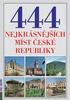 444 nejkrásnějších míst České republiky