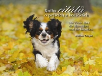 Kniha citátů o pejscích a kočičkách Die Zitate übrt doe Hündchen und die Kätzch.
