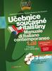 UČEBNICE SOUČASNÉ ITALŠTINY 1. DÍL, MANUALE DI ITALIANO CONTEMPORANEO + 3 AUDIO CD