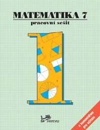 Matematika 7 Pracovní sešit 1 - Hana Lišková