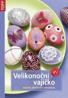 Velikonoční vajíčko, CZ3884 Různé způsoby zdobení