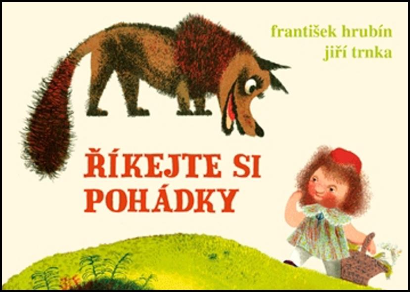 Říkejte si pohádky - František Hrubín