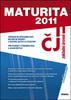 MATURITA 2011 ČESKÝ JAZYK A LITERATURA, ZÁKLADNÍ ÚROVEŇ