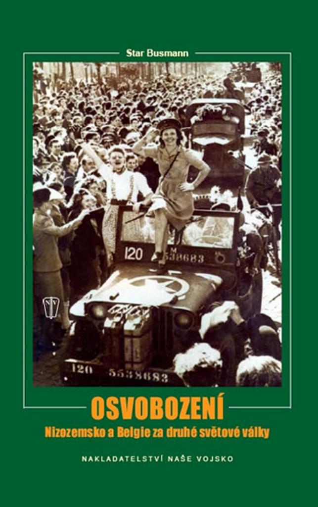 Osvobození Nizozemsko a Belgie za druhé světové války - John Preger