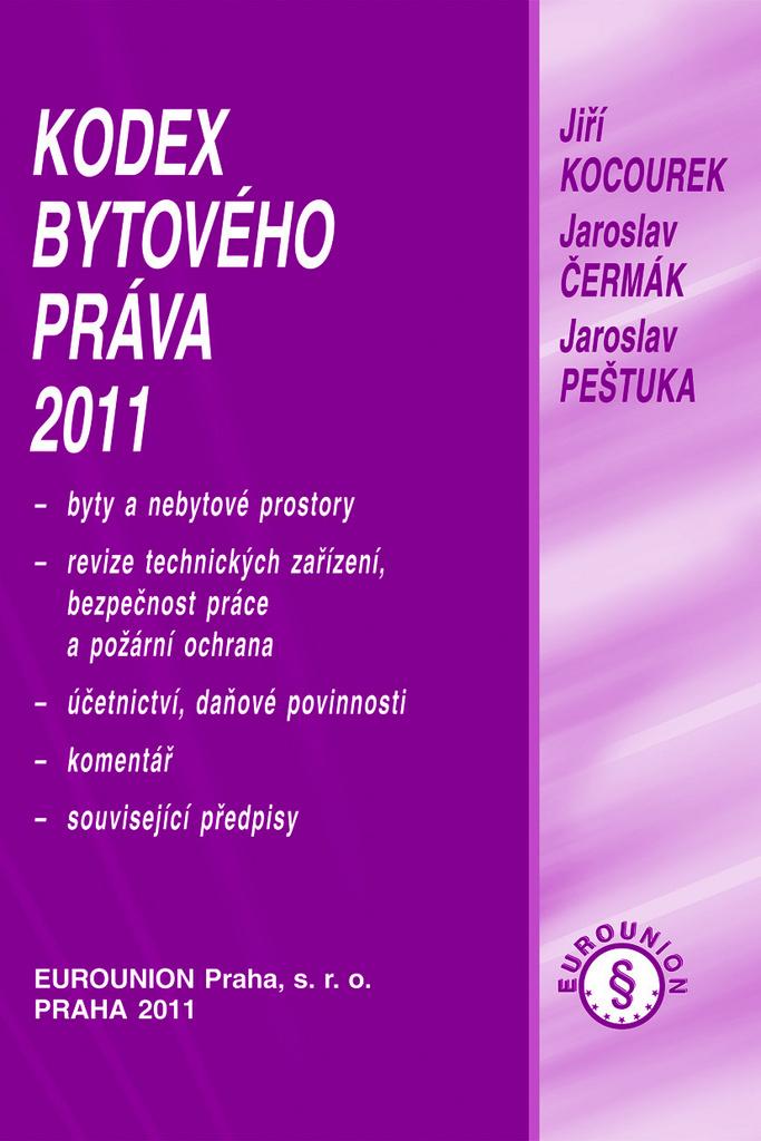Kodex bytového práva 2011 - Jaroslav Pešutka