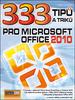 333 Tipů a triků pro MS Office 2010