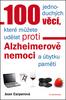 100 jednoduchých věcí, které můžete udělat proti Alzheimerově nemoci - Jean Carperová