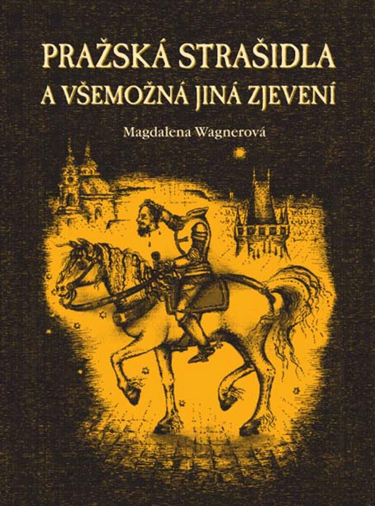 Pražská strašidla - Magdalena Wagnerová