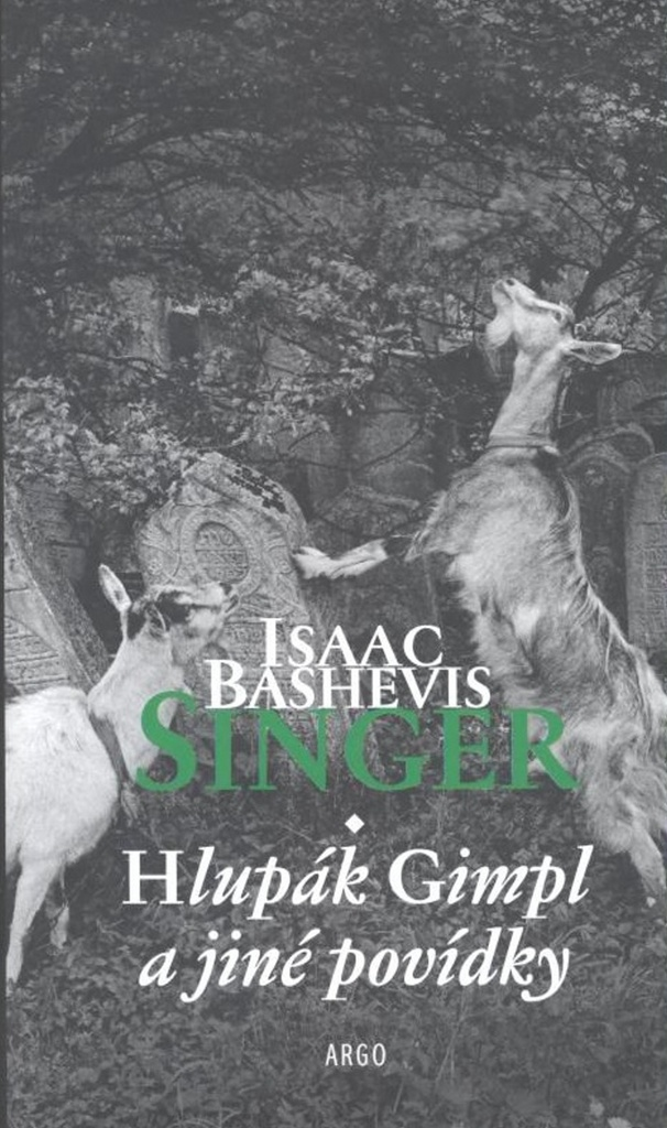 Hlupák Gimpl a jiné povídky - Isaac Bashevis Singer