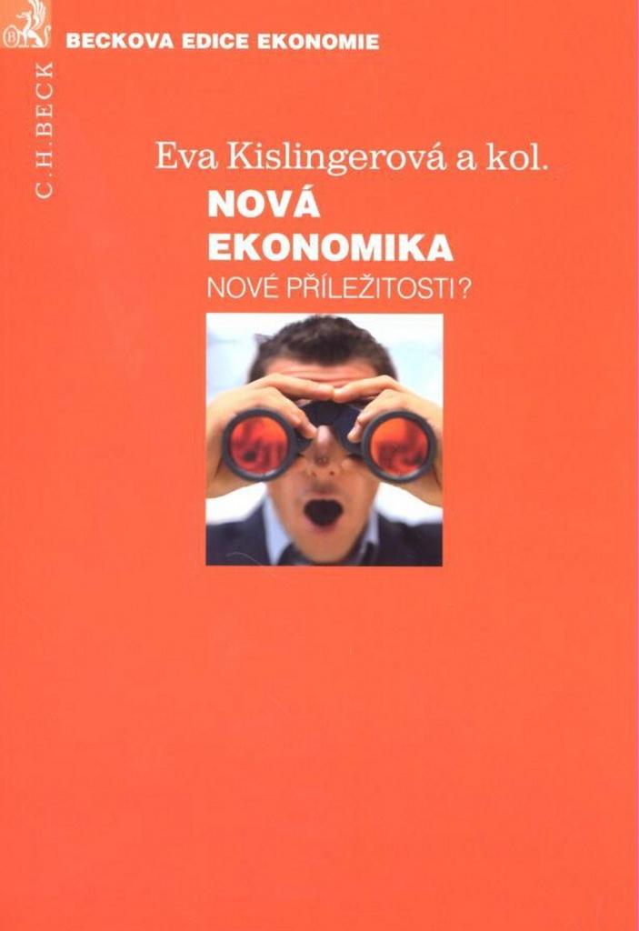 Nová ekonomika - Eva Kislingerová