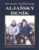 Aljašský deník - Richard Konkolski