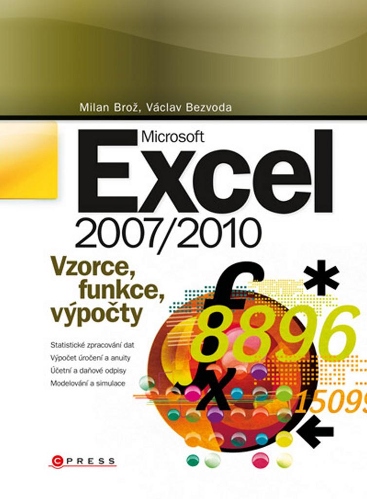 Microsoft Excel 2007/2010 - Milan Brož
