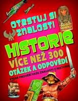 Otestuj si znalosti Historie, Více než 300 otázek a odpovědí