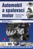 Automobil a spalovací motor, Historický vývoj
