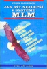 Jak být nejlepší v systému MLM