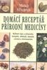 Domácí receptář přírodní medicíny, Bylinné čaje a přípravky, koupele, obklady, masáže, cvičení a životospráva