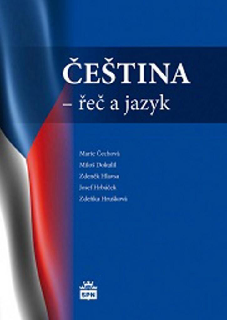 Čeština - řeč a jazyk - Marie Čechová