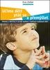 Učíme děti ptát se a přemýšlet, Metody a aktivity k rozvoji myšlení i kultivaci osobnosti dětí