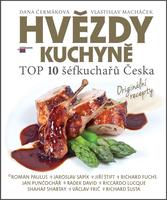 Hvězdy kuchyně, Top 10 šéfkuchařů Česka