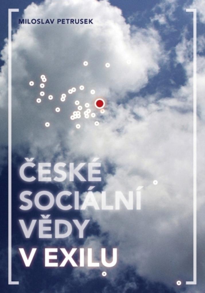 České sociální vědy v exilu - Milan Petrusek