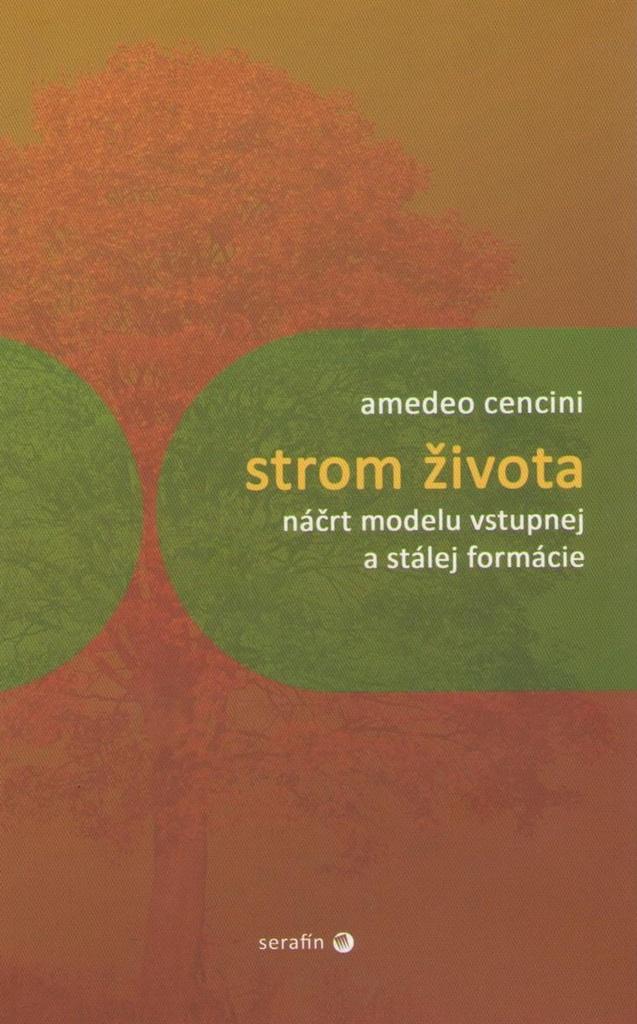 Strom života - Amadeo Cencini