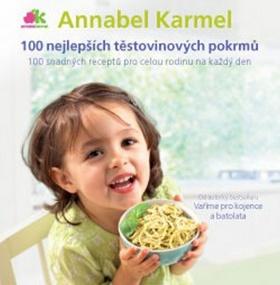 100 nejlepších těstovinových pokrmů - Annabel Karmel