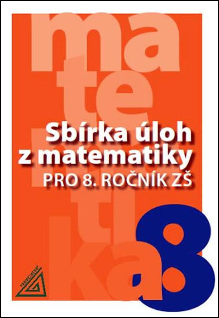 Sbírka úloh z matematiky pro 8. ročník ZŠ - Věra Väterová