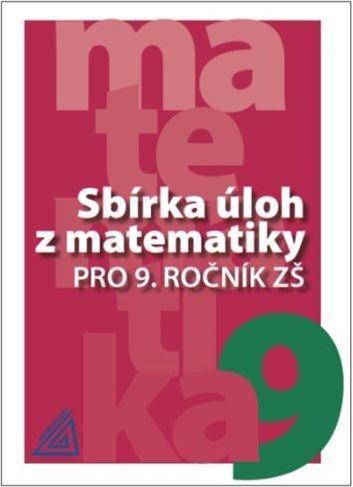 Sbírka úloh z matematiky pro 9. ročník ZŠ - Věra Väterová