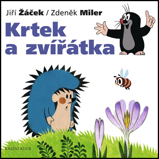 Krtek a zvířátka - Zdeněk Miler