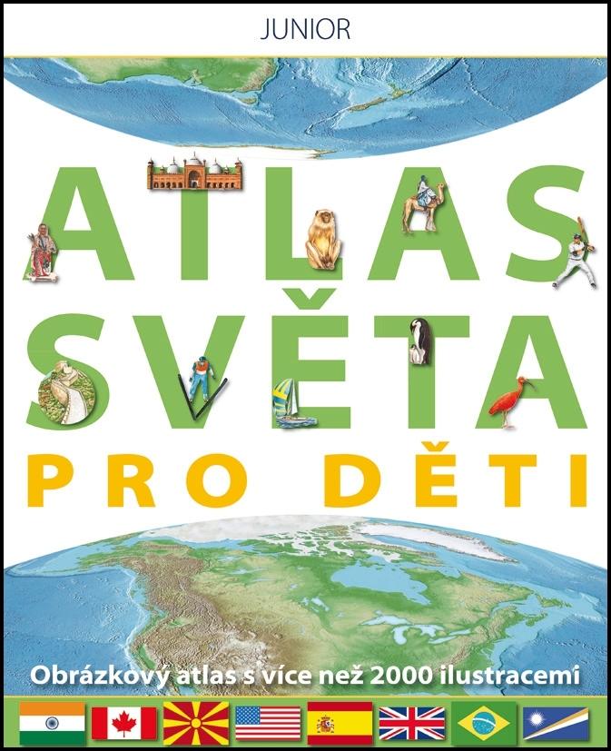 JUNIOR Atlas světa pro děti