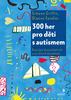 300 HER PRO DĚTI S AUTISMEM - GRIFFIN SIMONE,SANDLER DIANNE