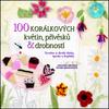 100 korálkových květin, přívěsků a drobností - Amanda Brooke Murr-Hinsonová