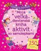 Moja veľká dievčenská kniha aktivít so samolepkami, Šikovné dievčatá