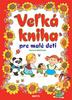 Fotografie Veľká kniha pre malé deti