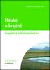 Nauka o krajině, Geografický pohled a východiska