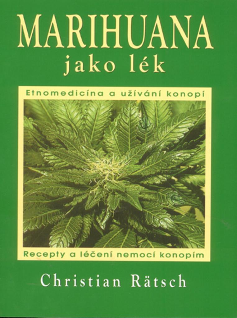 Marihuana jako lék - Christian Rätsch