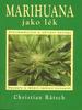 Marihuana jako lék, Recepty a léčení nemocí konopím