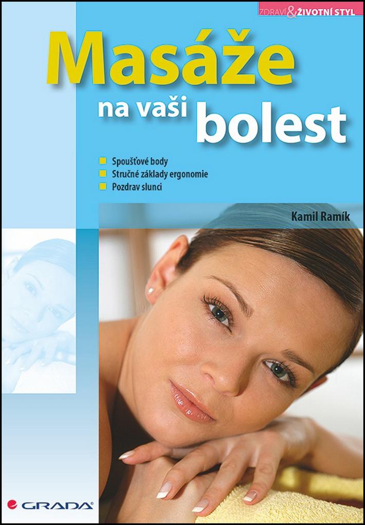 Masáže na vaši bolest - Kamil Ramík