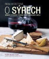 O sýrech, Správné uchování, podávání, recepty a párování s nápoji