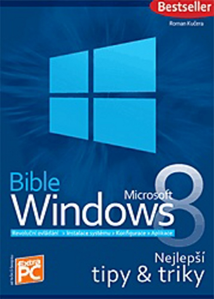 Bible Microsoft Windows 8 - Roman Kučera
